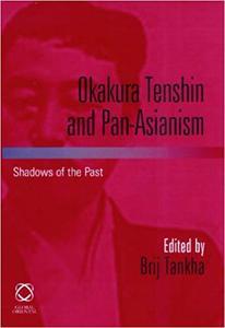 Okakura Tenshin and Pan-Asianism (Repost)