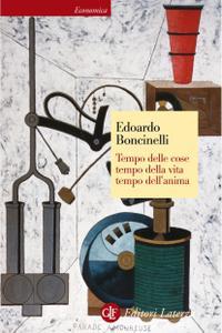 Edoardo Boncinelli - Tempo delle cose, tempo della vita, tempo dell'anima (2006) [Repost]
