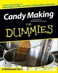 Candy making for Dummies (Repost)
