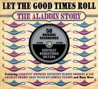 VA - Let The Good Times Roll: The Aladdin Story (2012) 2CDs