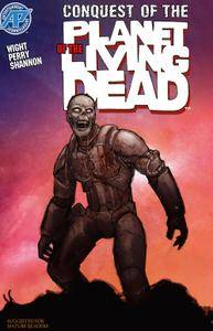 Planet of the Living Dead: Conquest of the Planet of the Living Dead #5