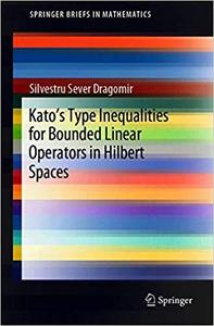 Kato`s Type Inequalities for Bounded Linear Operators in Hilbert Spaces