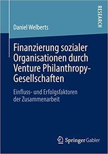 Finanzierung sozialer Organisationen durch Venture Philanthropy-Gesellschaften