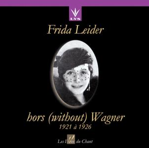 Frida Leider - hors (without) Wagner, 1921-1926 (1998) {Dante LYS 399}