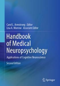 Handbook of Medical Neuropsychology: Applications of Cognitive Neuroscience, Second Edition