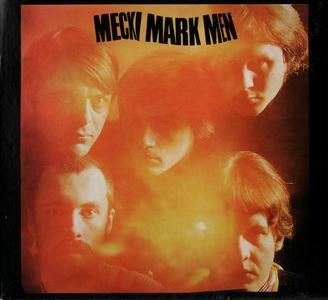 Mecki Mark Men - Mecki Mark Men (1967) {Universal Music 06025 171758-9 rel 2008}