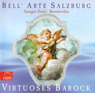 Baroque Virtuoso Music: The Art of South-German Violin Music - Bell'Arte Salzburg