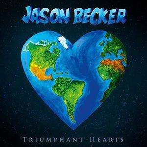 Jason Becker - Triumphant Hearts (2018) [Official Digital Download]