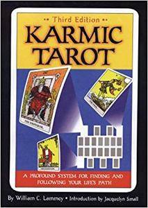 Karmic Tarot: A Profound System for Finding and Following Your Life's Path (Repost)