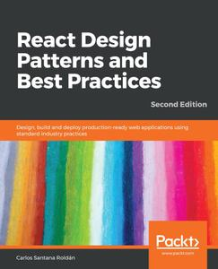 React Design Patterns and Best Practices, 2nd Edition
