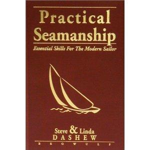 Practical Seamanship : Essential Skills for the Modern Sailor (Repost)