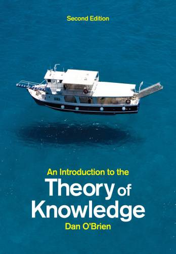 An Introduction to the Theory of Knowledge, 2 edition