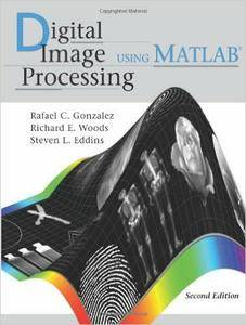 Digital Image Processing Using MATLAB, 2nd Edition (Repost)
