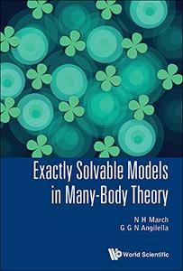 Exactly Solvable Models in Many-Body Theory