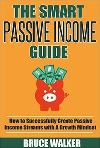 Bruce Walker - The Smart Passive Income Guide