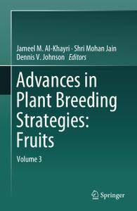 Advances in Plant Breeding Strategies: Fruits: Volume 3 (Repost)