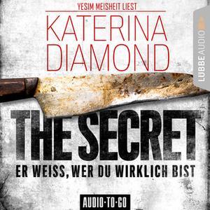 «The Secret: Er weiß, wer du wirklich bist» by Katerina Diamond
