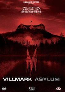 Villmark Asylum - La clinica dell'orrore (2015)