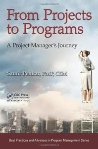 From Projects to Programs A Project Manager's Journey