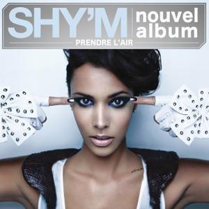 Shy'm - Prendre L'Air (2010)