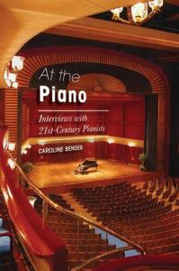 At the Piano: Interviews with 21st-Century Pianists (Repost)