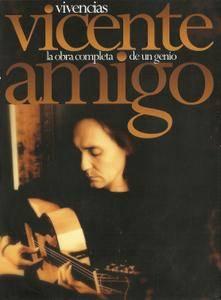 Vicente Amigo - Vivencias: La obra completa de un genio (2010) {Sony Music Box Set 6 CD & 1 DVD PAL rec 1991-2009}