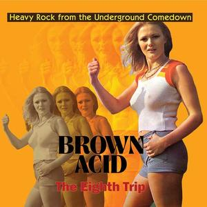 Brown Acid - The Eighth Trip (2019)