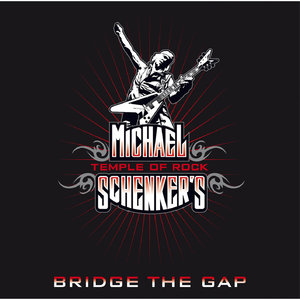 Michael Schenker's Temple Of Rock - Bridge The Gap (2013) [Official Digital Download]