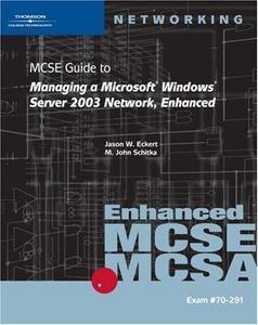 Managing a Microsoft Windows Server 2003 Network, Enhanced
