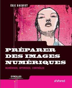 Eric Bacquet, ''Préparer des images numériques'' (Repost)