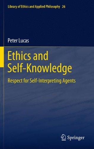 Ethics and Self-Knowledge: Respect for Self-Interpreting Agents