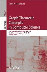 Graph-Theoretic Concepts in Computer Science: 41st International Workshop