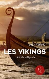 """Jean Renaud, """"Les vikings vérités et légendes"""""""