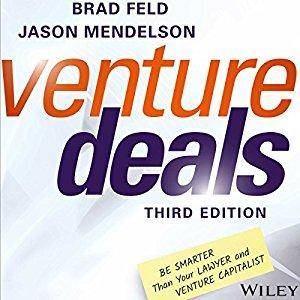 Venture Deals: Be Smarter Than Your Lawyer and Venture Capitalist [Audiobook]