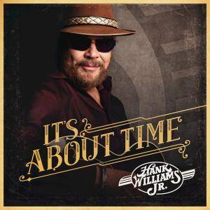 Hank Williams Jr. - It's About Time (2016)