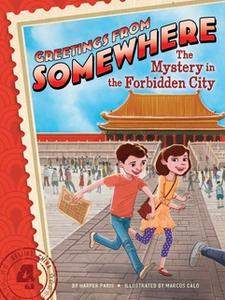«The Mystery in the Forbidden City» by Harper Paris