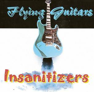 Insanitizers - Flying Guitars (2017)