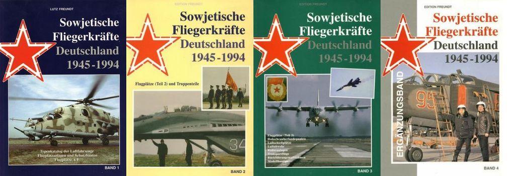 Sowjetische Fliegerkräfte Deutschland 1945-1994 Band 1-4