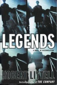 «Legends» by Robert Littell