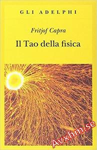 Il Tao della fisica (Gli Adelphi Vol. 4)