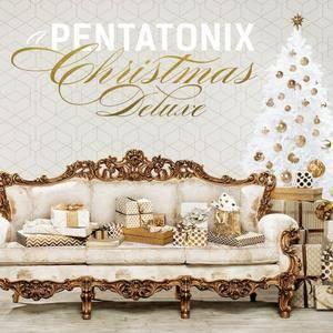 Pentatonix - A Pentatonix Christmas Deluxe (2017) [Official Digital Download]