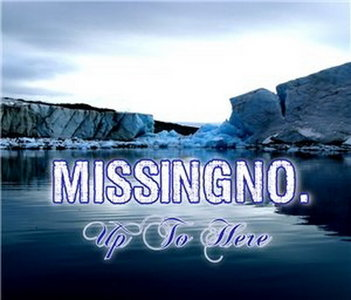 MissningNo. - Up To Here (2010)