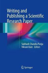 Writing and Publishing a Scientific Research Paper