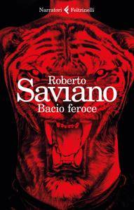 Roberto Saviano - Ciclo de La paranza dei bambini. Bacio feroce (2017)