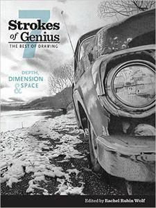 Strokes of Genius 7: Depth, Dimension and Space, 7 edition (repost)