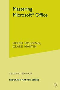 Mastering Microsoft Office (Palgrave Master)