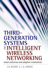 Third-Generation Systems and Intelligent Wireless Networking: Smart Antennas And Adaptive Modulation (Repost)