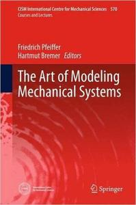 The Art of Modeling Mechanical Systems [Repost]