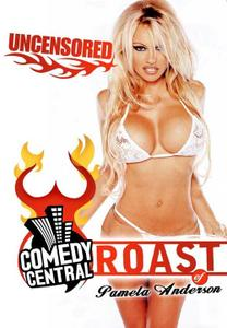 Comedy Central Roast of Pamela Anderson Uncensored (2005)