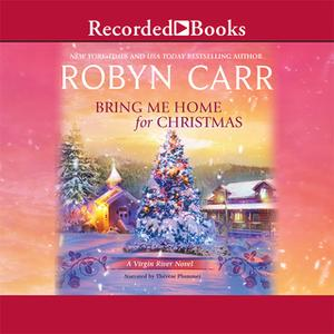 «Bring Me Home for Christmas» by Robyn Carr